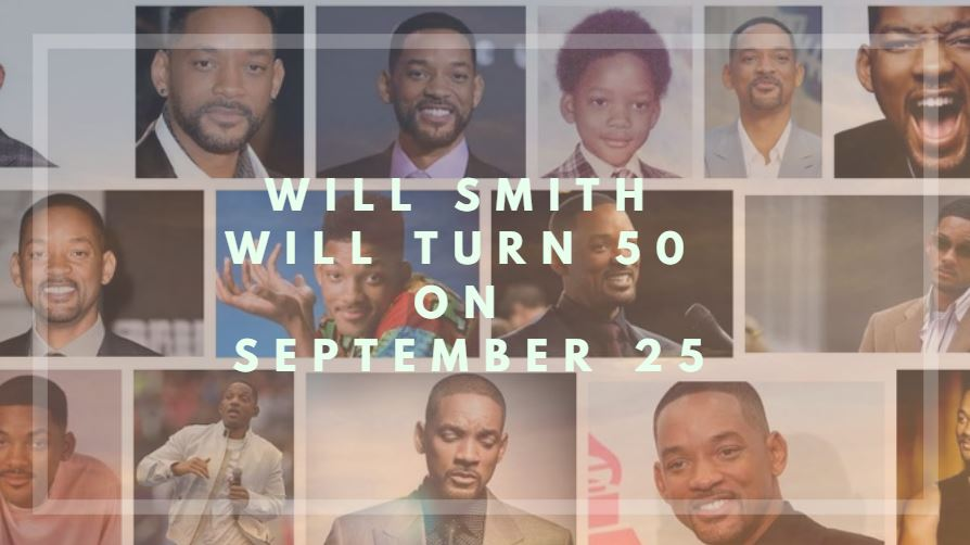 Will Smith will turn 50 on September 25: Be part of it. Be part of the Fun